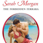 The Forbidden Ferrara by Sarah Morgan
