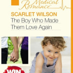The Boy who Made Them Love Again by Scarlet Wilson