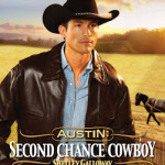 Austin: Second Chance Cowboy by Shelley Galloway (Harts of Rodeo #4)