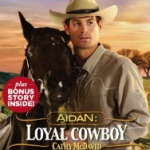 AIDAN: Loyal Cowboy by Cathy McDavid (Harts of Rodeo #1)
