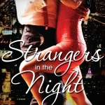 Strangers in the Night by Ines Saint