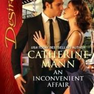 An Inconvenient Affair by Catherine Mann