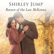 Spotlight & Giveaway: Return Of The Last Mckenna by Shirley Jump