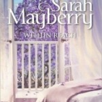 Review: Within Reach by Sarah Mayberry