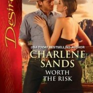 Worth the Risk by Charlene Sands
