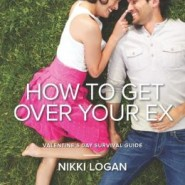Review: How To Get Over Your Ex by Nikki Logan