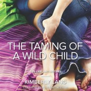 Review: The Taming of a Wild Child by Kimberly Lang