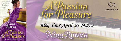 Spotlight & Giveaway: A Passion for Pleasure by Nina Rowan