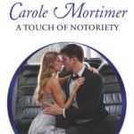 REVIEW: A Touch of Notoriety by Carole Mortimer