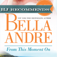REVIEW: From This Moment On by Bella Andre