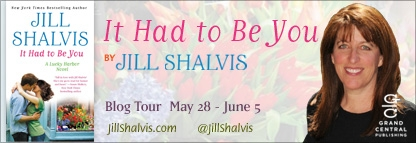 Spotlight & Giveaway: It Had To Be You by Jill Shalvis