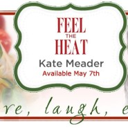 Spotlight & Giveaway: Feel The Heat by Kate Meader