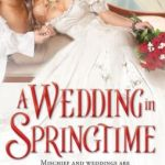 REVIEW: A Wedding In Springtime by Amanda Forester