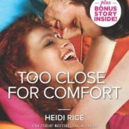 REVIEW: Too Close for Comfort by Heidi Rice