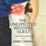 REVIEW: The Unexpected Wedding Guest by Aimee Carson