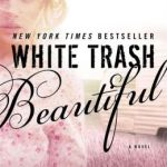 REVIEW: White Trash Beautiful by Teresa Mummert