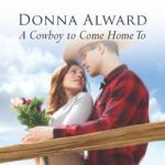 REVIEW: A Cowboy To Come Home To by Donna Alward