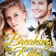 REVIEW: Breaking the Rules by Melinda Dozier