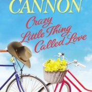 REVIEW: Crazy Little Thing Called Love by Molly Cannon