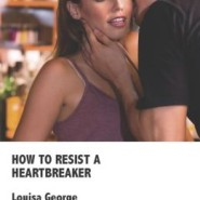 REVIEW: How to Resist a Heartbreaker by Louisa George