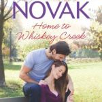 REVIEW: Home to Whiskey Creek by Brenda Novak