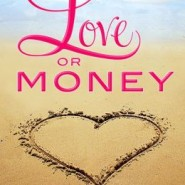 REVIEW: Love or Money by Peter McAra