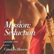 REVIEW: Mission: Seduction by Candace Havens