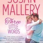 REVIEW: Three Little Words by Susan Mallery