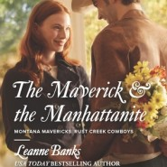 REVIEW: The Maverick & the Manhattanite by Leanne Banks