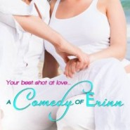 REVIEW: A Comedy of Erinn by Celia Bonaduce