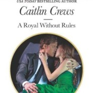 REVIEW: A Royal Without Rules by Caitlin Crews
