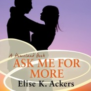 REVIEW: Ask Me for More by Elise K. Ackers