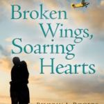 REVIEW: Broken Wings, Soaring Hearts by Beverly A. Rogers