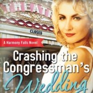 REVIEW: Crashing the Congressman's Wedding by Elley Arden