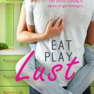 REVIEW: Eat, Play, Lust by Tawna Fenske