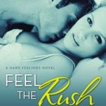 REVIEW: Feel the Rush by Kelsie Leverich