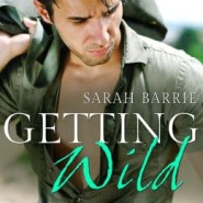 REVIEW: Getting Wild by Sarah Barrie