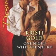 REVIEW: One Night with the Sheikh by Kristi Gold