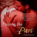 REVIEW: Playing the Part by Robin Covington