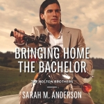 REVIEW: Bringing Home the Bachelor by Sarah M. Anderson