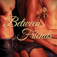 REVIEW: Between Friends by Vristen Pierce