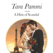 REVIEW: A Hint of Scandal by Tara Pammi