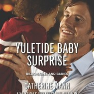 REVIEW: Yuletide Baby Surprise by Catherine Mann