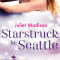 REVIEW: Starstruck in Seattle by Juliet Madison