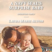 REVIEW: A Navy SEAL's Surprise Baby by Laura Marie Altom