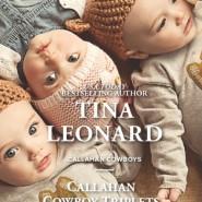 REVIEW: Callahan Cowboy Triplets by Tina Leonard