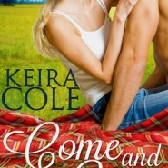 REVIEW: Come and Get it by Keira Cole