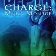 REVIEW: Depth Charge: Mercy, Monroe, by Brindle Chase