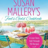 Spotlight & Giveaway: Susan Mallery's Fool's Gold Cookbook