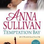 REVIEW: Temptation Bay by Anna Sullivan
